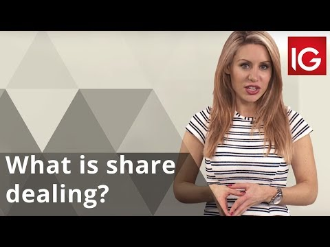 What Is Share Dealing?