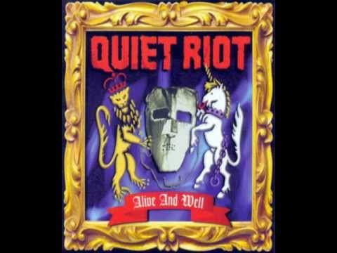 Quiet Riot - Alive and well (with lyrics on description)