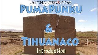 The Ancient Enigmas of Puma Punku and Tihuanaco - Chapter 1: Introduction