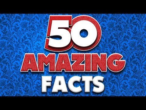 50 AMAZING Facts to Blow Your Mind! #96