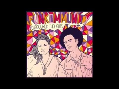 Funkommunity - Make It That Way