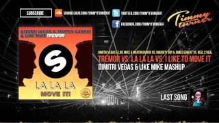 Dimitri Vegas & Like Mike - Tremor vs. La La La vs. I Like To Move It (DV&LM Mashup).mp3