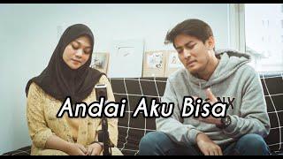 ANDAI AKU BISA - CHRISYE ( Cover by Fadhilah, Luthfi Aulia, Dewangga Elsandro )