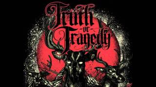 "Truth Or Tragedy - ""Insidiarum"""