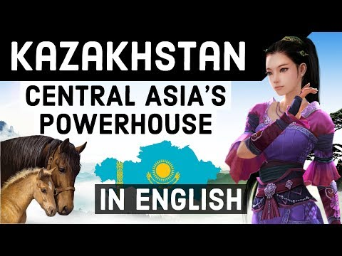 Know everything about Kazakhstan country - The Powerhouse of Central Asia - Astana, Almaty