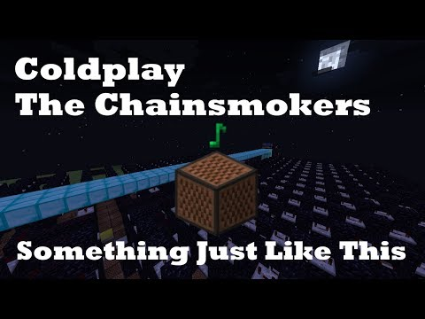 Something Just Like This - Coldplay - Minecraft Note Blocks 1.12