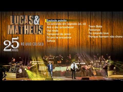 Lucas & Matheus - 25 Anos, ao vivo no Coliseu (Full Album)