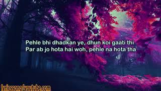 Tere Hone Laga Hoon(Atif Aslam,joi Barua & Alisha Chinai)  with lyrics