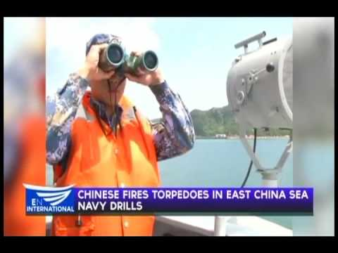 CHINESE FIRES TORPEDOES IN EAST CHINA SEA NAVY DRILLS