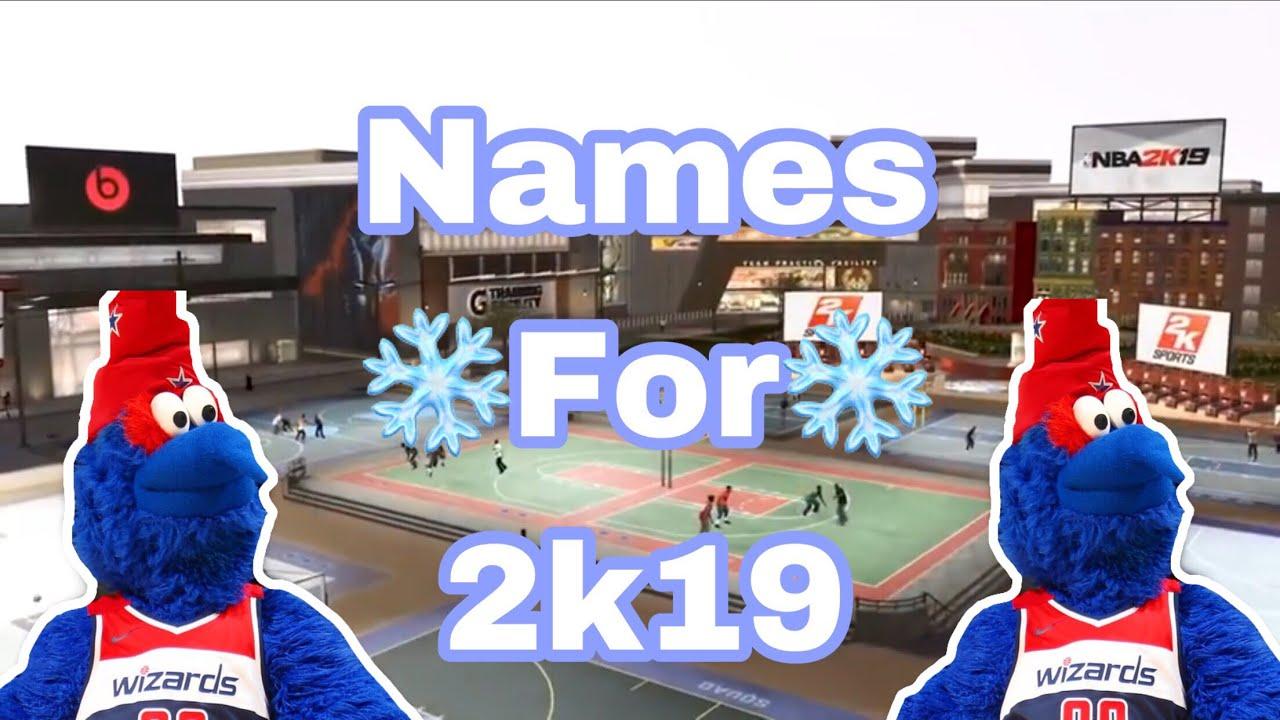 Names For 2k19 😱