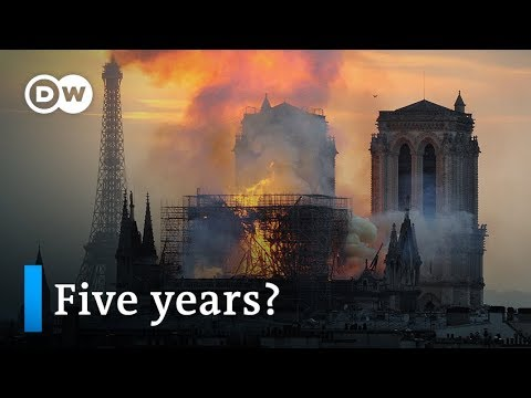 Notre Dame Cathedral Fire: Is Macron's reconstruction plan realistic?   DW News