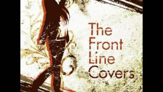 Song: birthday eve -The Front Line Covers ver- Vocal: Kawada Mami A...