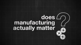 Manufacturing for Growth