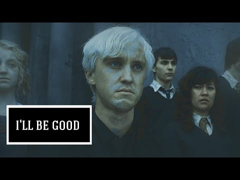 ■ draco || i'll be good   | Ana