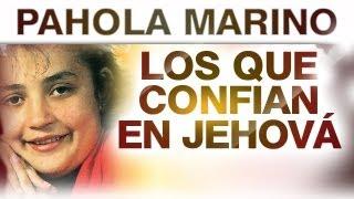Pahola Marino - Los Que Confian En Jehova (musica)