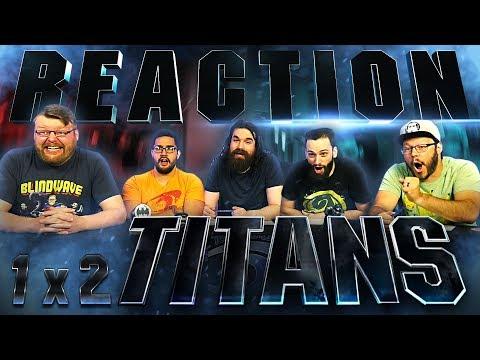 Titans 1x2 REACTION!!