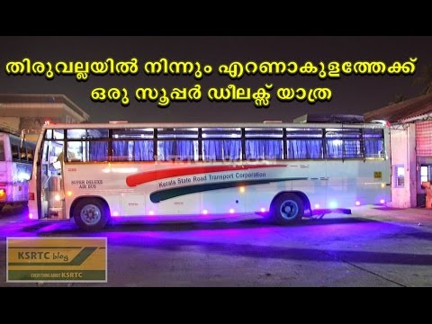 Thiruvalla to Ernakulam by KSRTC Super Deluxe Air Bus