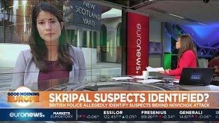 Skripal Suspects Identified? British police allegedly identify suspects behind Novichok attack