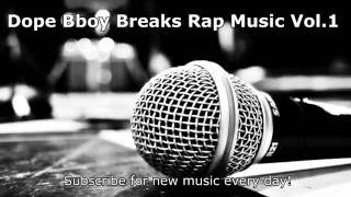 Best of Bboy Breakdance Music. breakbeat breaks. break music #1