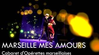 Marseille mes amours, nouveau teaser 2018!