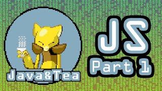 Java and Tea: Javascript 1