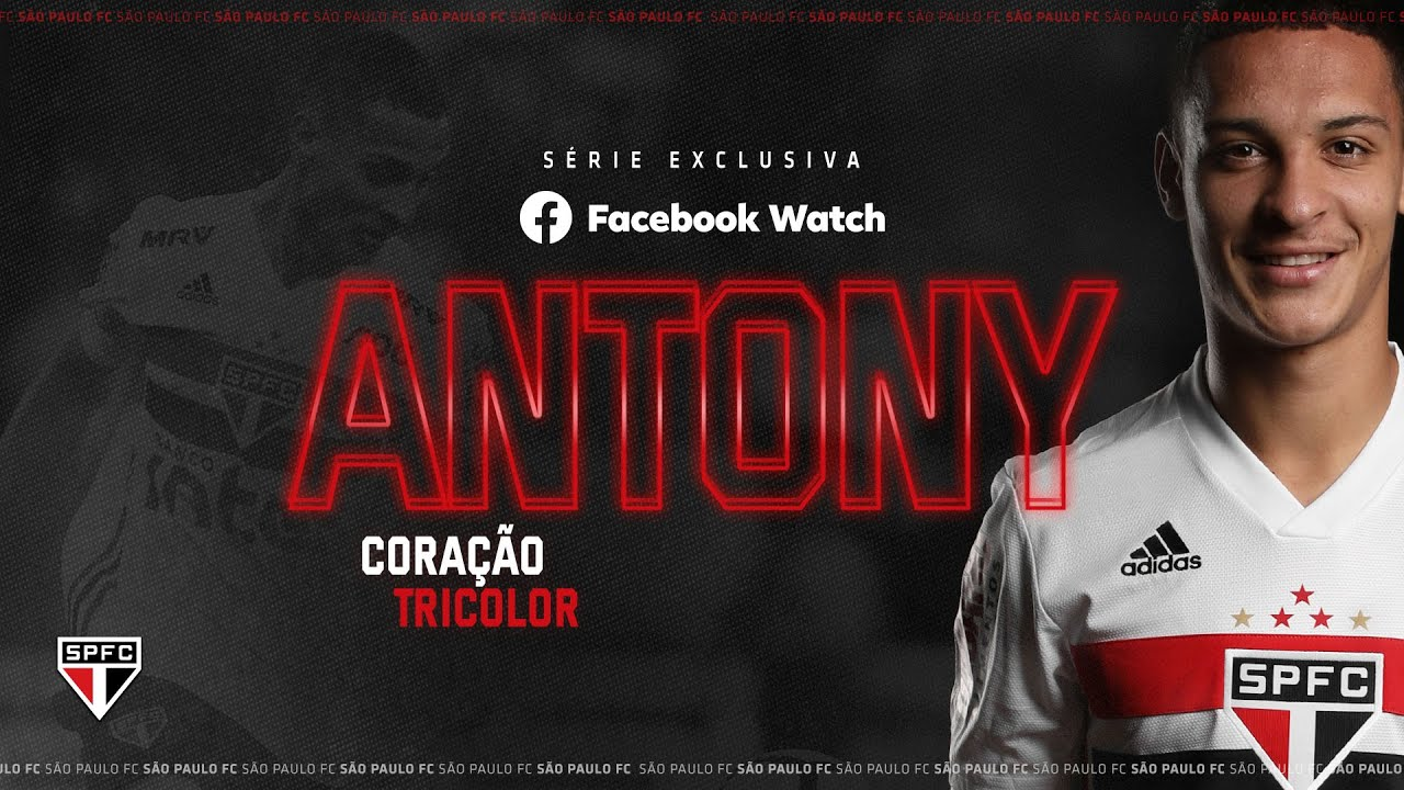 ANTONY - CORAÇÃO TRICOLOR | SPFCTV