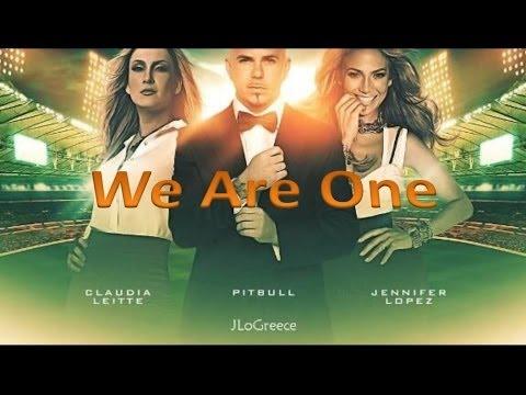 We are one - Pitbull, Jennifer Lopez y Claudia Leitte - Subtitulada