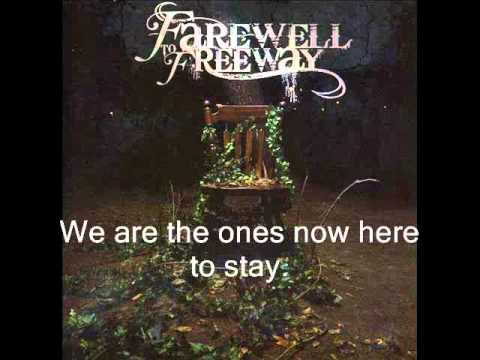 Farewell to Freeway - Here As One(with lyrics)