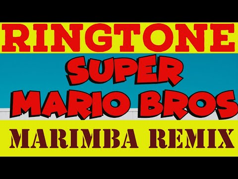 Super Mario Bros. Theme Marimba Remix Ringtone