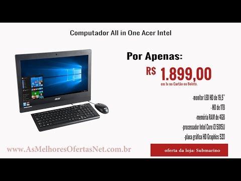 [Oferta Encerrada] Computador All in One Acer Intel - As Melhores Ofertas 2017
