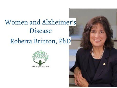 Roberta Brinton, PhD: Women and Alzheimer's Disease