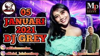 Download DJ GREY 05 JANUARI 2021 MP CLUB #djgrey