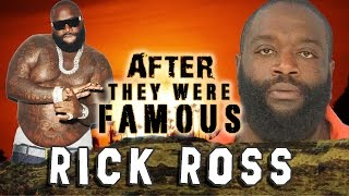 RICK ROSS - AFTER They Were Famous