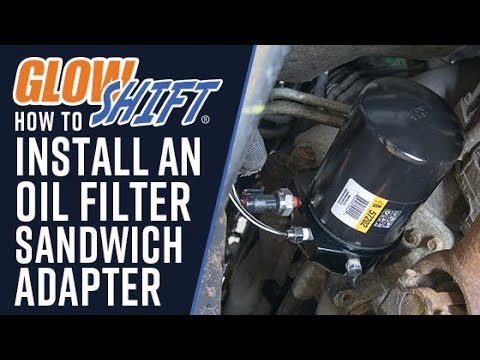 How To Install An Oil Filter Sandwich Adapter