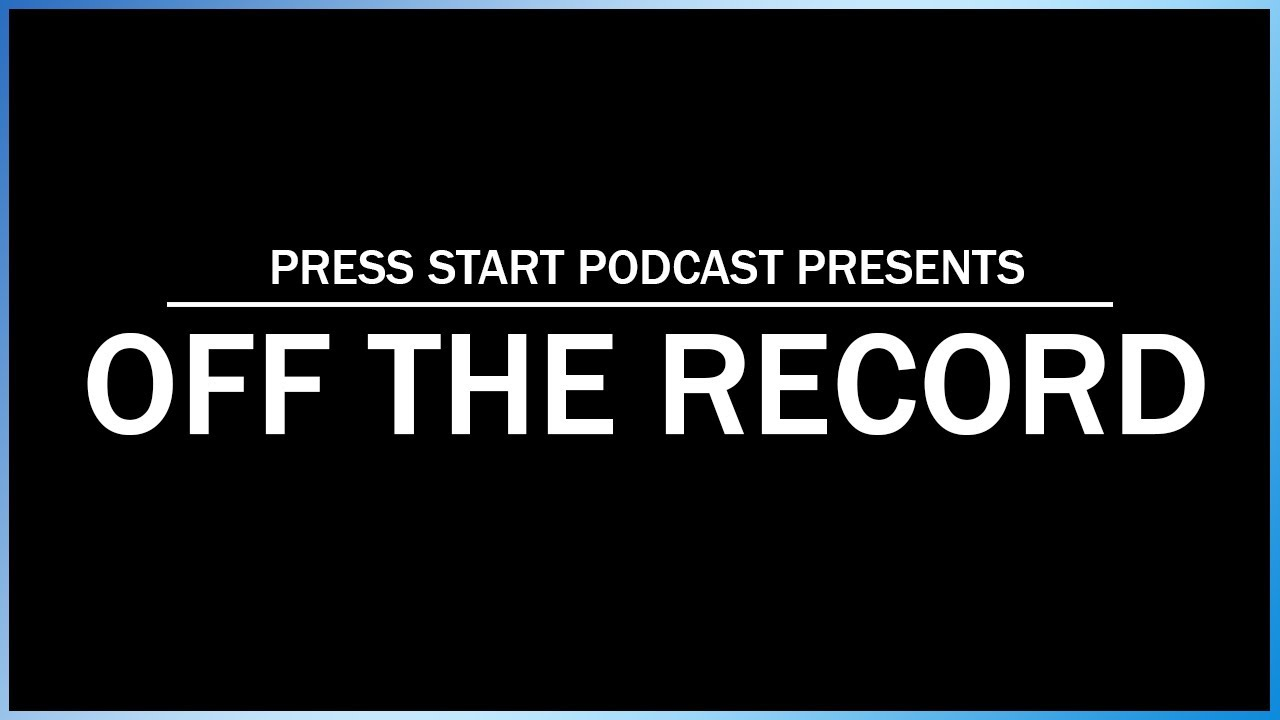 Off The Record Episode 27