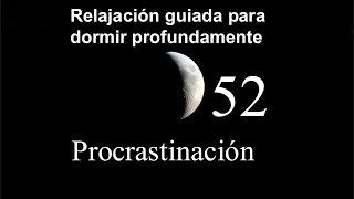 relajacion para dormir 52 procrastinacin