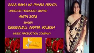 "Saas - Bahu Song By "" Star Beats Entertainment"