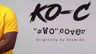 Ko-C   #Wo Cover(  lyrics)