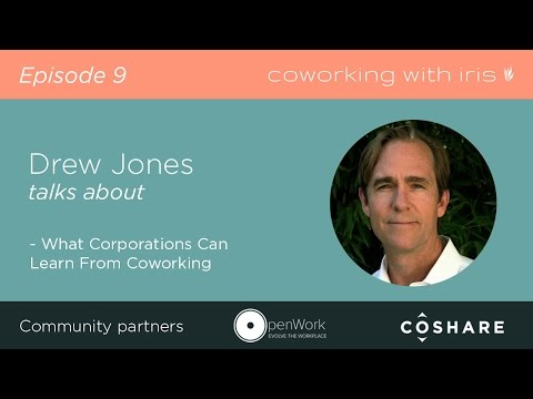 Episode 9 - What Corporations Can Learn From Coworking