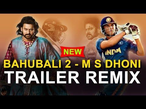 Bahubali 2 - M S Dhoni Trailer ReMix !...