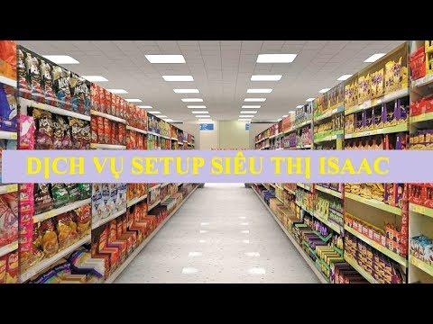 Setup hoàn thiện siêu thị Thành Đạt Phú Thọ   ISaac Education