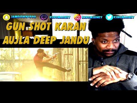(PUNJABI)Gun Shot (Full Video) Karan Aujla | Deep Jandu | | Latest Punjabi song 2018 REACTION!!