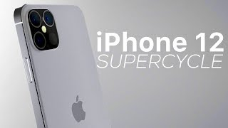 iPhone 12 could be a Super Cycle