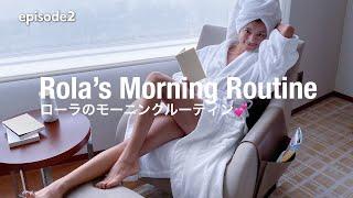 ローラのモーニングルーティン❤️【Rola's Morning Routine】