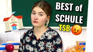 Best of SCHULE #TSB
