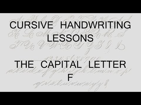 Cursive lesson 36 Capital letter F handwriting penmanship calligraphy copperplate