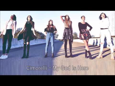 Cimorelli - My God Is Here (Lyrics)