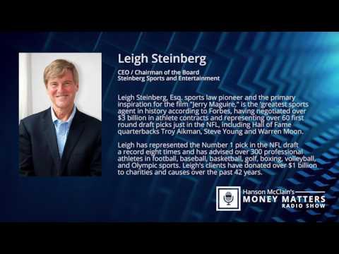 Leigh Steinberg's Interview on Hanson McClain's Money Matters