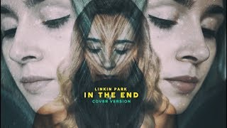 Linkin Park - In The End (Cover Version)