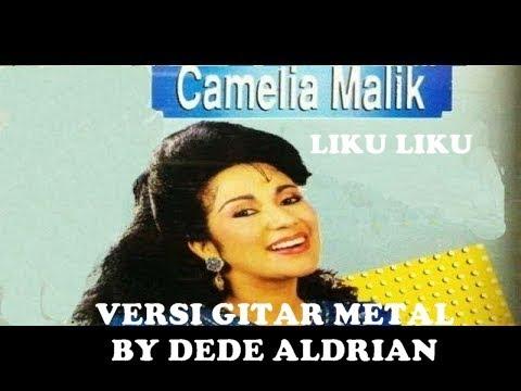 Liku Liku (Gitar Cover Metal) Camelia Malik by Dede Aldrian